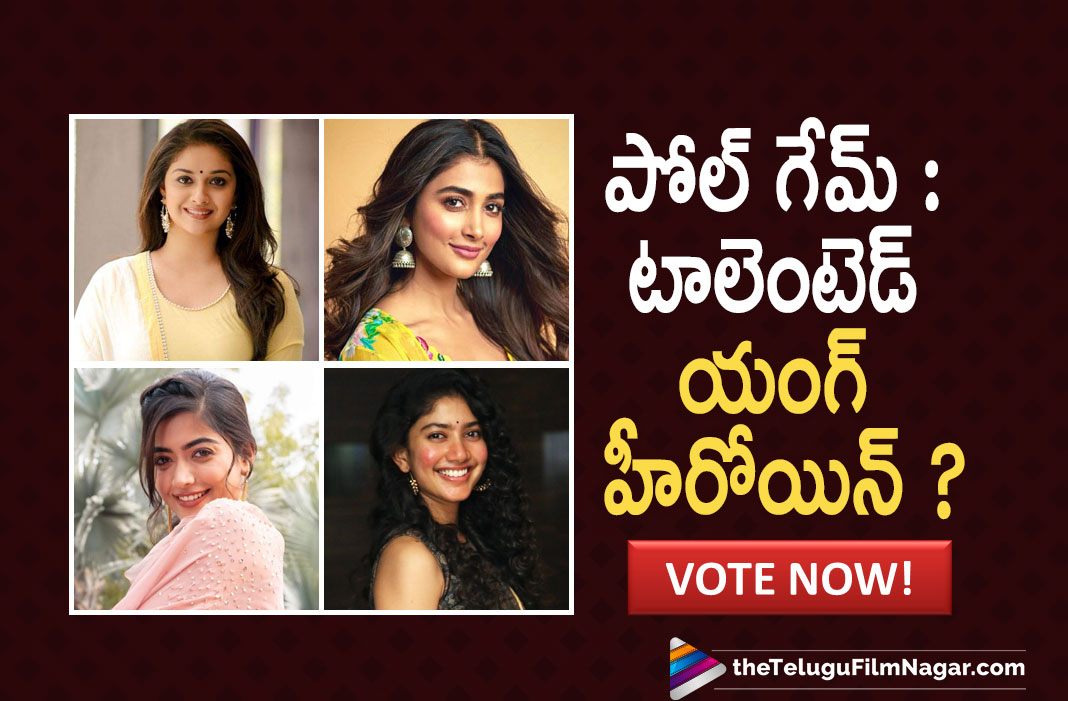 Poll Game: Who Among These Actresses Do You Vote For As The Talented Young Heroine?