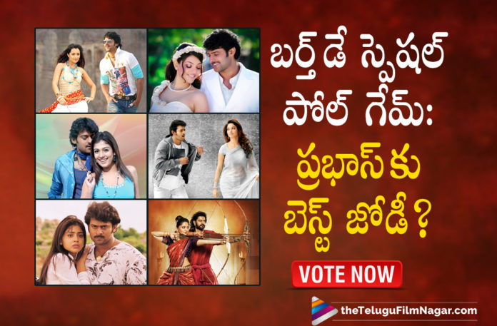 Birthday Special Poll Game: Which Of These Actress Can Make The Best Pair With Darling Prabhas?